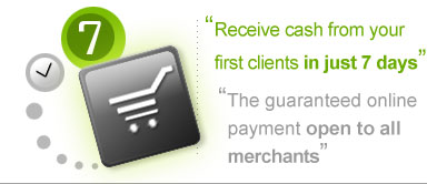 Receive your first payments from customers in just 7 days